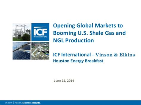 Global Energy Executive Mba Of Houston by Opening Global Markets To Booming U S Shale Gas And Ngl