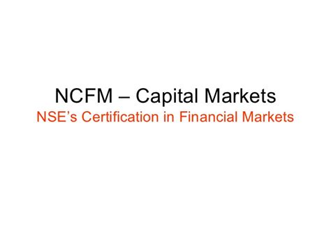 Mba In Financial Markets Nse by Ncfm Cm