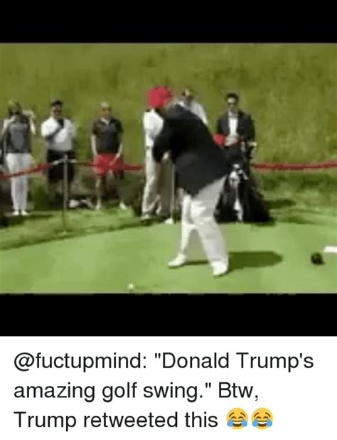 donald trump golf swing 25 best memes about trumps trumps memes