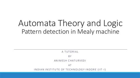 pattern theory tutorial pattern detection in mealy machine
