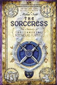 The Sorceress: The Secrets of the Immortal Nicholas Flamel