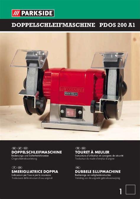 parkside bench grinder mode d emploi parkside pdos 200 a1 double bench grinder trouver une solution 224 un