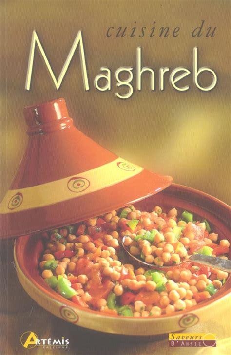 cuisine du maghreb cuisine du maghreb avaxhome