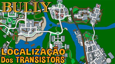 bully pc radio transistor location bully como zerar 100 l localiza 231 227 o dos transistors
