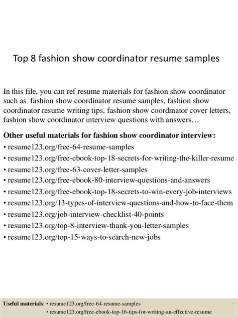 Fashion Coordinator Sle Resume by Top 8 Fashion Show Coordinator Resume Sles