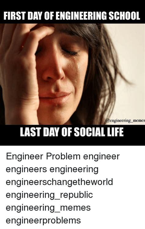 Engineering School Meme - funny engineering memes and school memes of 2017 on sizzle