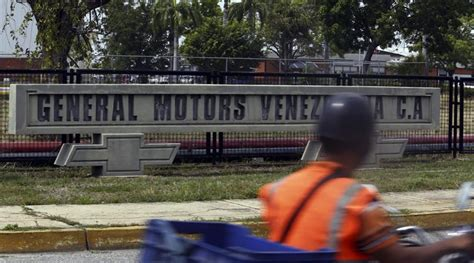 gm venezuela gm afirma ter f 225 brica e ativos confiscados pelo governo da