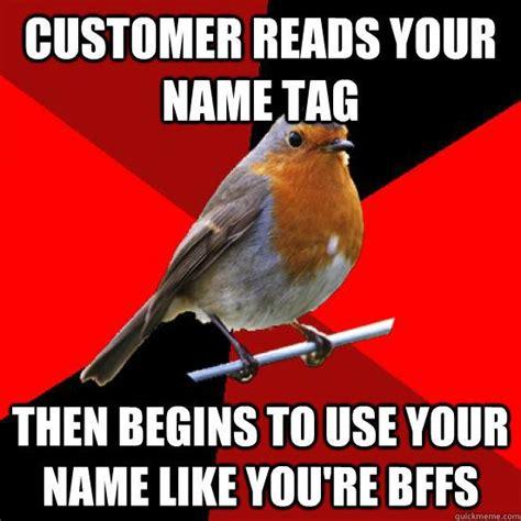 Retail Robin Meme - 25 best customer service meme ideas on pinterest