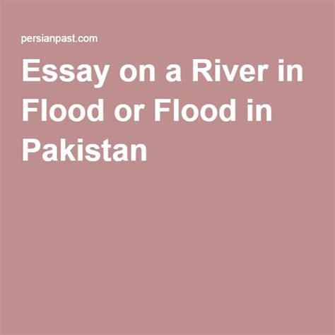 Flood In Pakistan Essay In Urdu Language by 1000 Images About Essay On