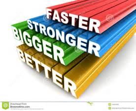 bigger better and faster bigger stronger better stock illustration image