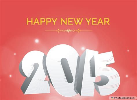 happy new year 2015 wishes 20 hd wallpapers 2015 with best wishes and words elsoar