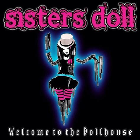 welcome to doll house welcome to the dollhouse debut album