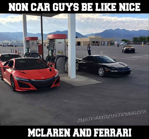 Car Guy Meme - quot non car guys be like quot