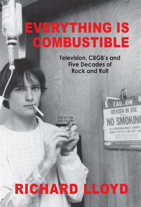 everything is combustible television 0997693762 cheapest copy of everything is combustible television cbgb s and five decades of rock and roll