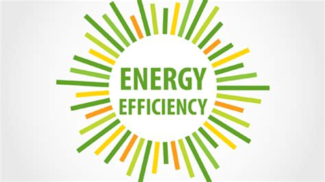 energy efficient energy efficiency we are all looking for ways to keep