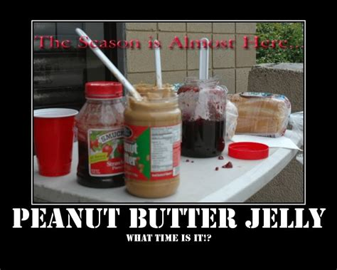 Peanut Butter And Jelly Meme - peanut butter jelly time meme