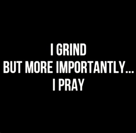 grind quotes 25 best grind quotes on positive