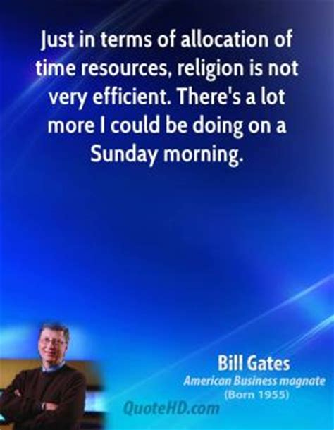 bill gates quotes quotehd bill gates time quotes quotehd