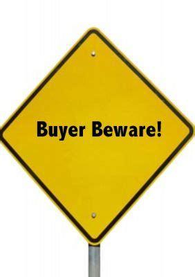 Buyer Beware by August 2010 Shirley Kistler Real Estate Broker