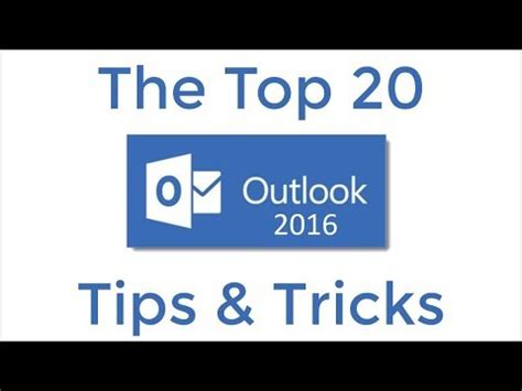 20 best tips and tricks for top 20 outlook 2016 tips and tricks