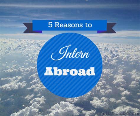 intern abroad 5 reasons to intern abroad flatclub