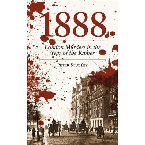 the ripper books 1888 murders in the year of the ripper londonist