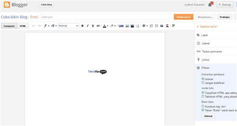 artikel cara membuat blog gratis cara membuat blog 10 teknoflas com