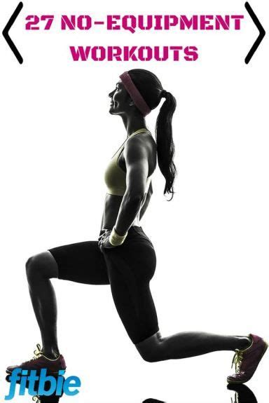 27 no equipment exercises you can do at home workout