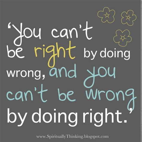 Right Of Wrong Quotes