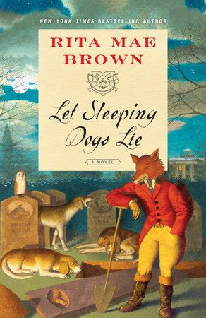 where sleeping dogs lie books let sleeping dogs lie by mae brown