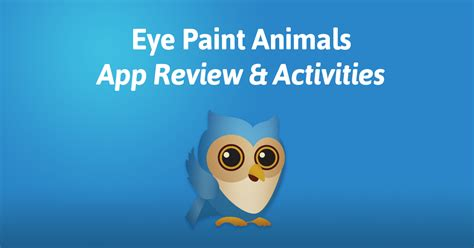eye paint animals app review activities