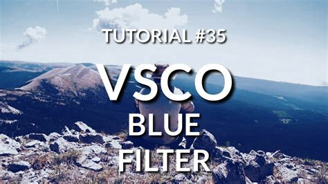 tutorial mengedit di vsco edit foto blue filter keren dengan vsco di android ios