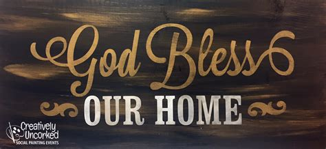 god bless our home wood sign 24x11 creatively uncorked