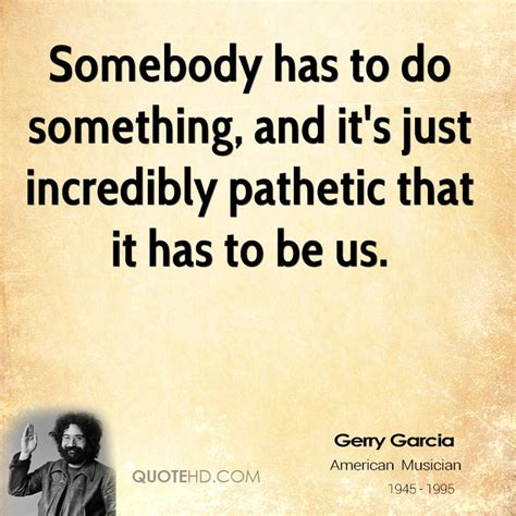 jerry garcia quotes jerry garcia quotes quotehd