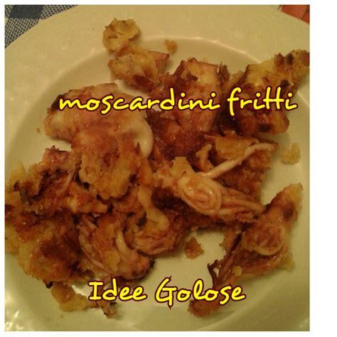 come cucinare i moscardini fritti ricerca ricette con moscardini con polenta