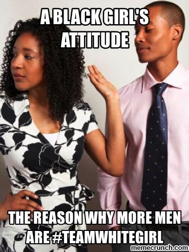 Black Man White Woman Meme - highly insulting memes and tweets that black people black men post on social media about