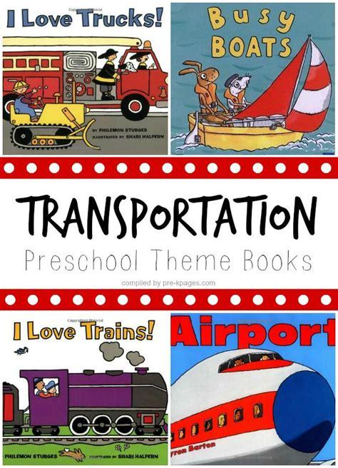 kindergarten themes transportation transportation theme books for preschool preschool