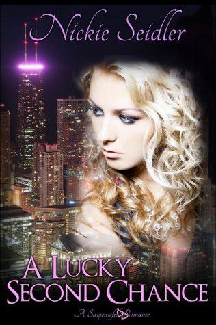 a lucky second chance by nickie nalley seidler