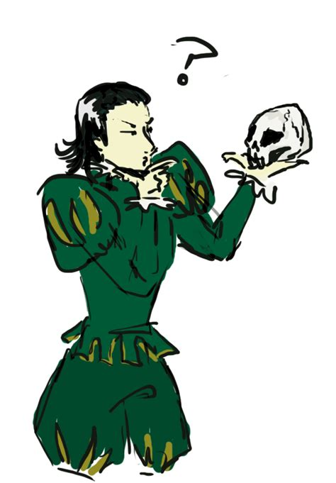 To Or Not To by Shakespeare Ish Loki To Be Or Not To Be By Idablack On
