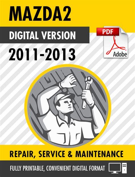service repair manual free download 2011 mazda mazda2 engine control 2011 2013 mazda2 factory repair service manual s manuals
