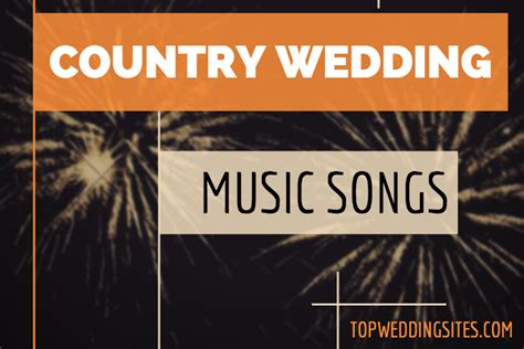 wedding singer song list order country country wedding songs