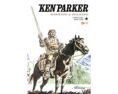 ken parker 01 largo fusil mine town