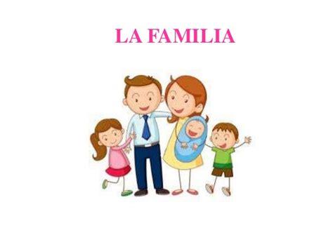 imagenes de la familia animadas la importancia de la familia y su clasificaci 243 n