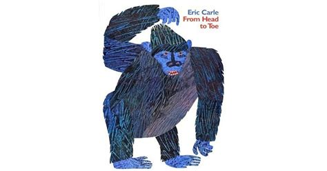 From To Toe from to toe by eric carle