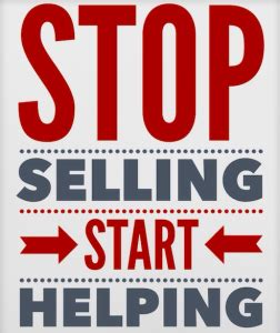 No Selling stop selling start helping joltcms