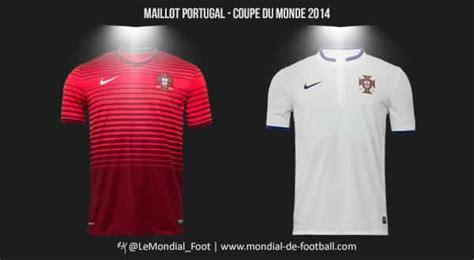 coupe du monde de football 2014 les maillots du portugal pour la coupe du monde 2014