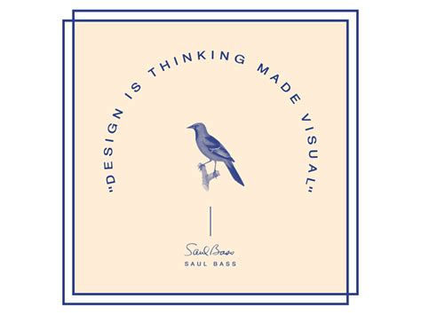 design is thinking made visual saul bass quot design is thinking made visual quot saul bass quote by