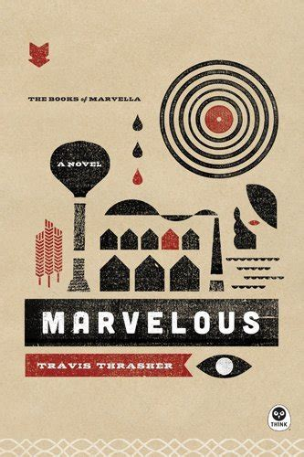 Marvelous By Travis Thrasher