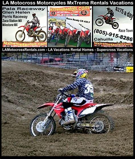 rent motocross bike uk blythe ca la motocross supercross dirt bike rentals los