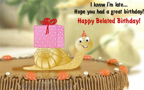 Wishing Happy Birthday Late Best Belated Happy Birthday Quotes You Should Read